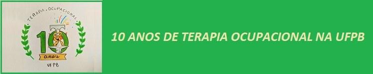 10 Anos de Terapia Ocupacional na UFPB